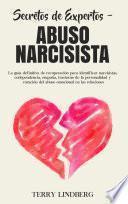 Secretos de Expertos - Abuso Narcisista