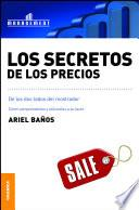 Secretos de los precios, Los
