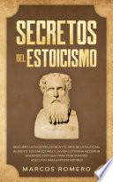 Secretos del Estoicismo