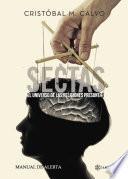 Sectas. El universo de las religiones presuntas