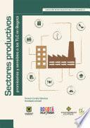 Sectores productivos promisorios y sensibles a los TLC