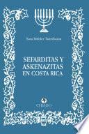 Sefarditas y Askenazitas en Costa Rica