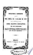 Segunda edicion de la Real Cédula de 9 de julio de 1829 para la ereccion en Madrid del Banco Español de San Fernando