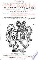 Segunda parte de la Historia general de Santo Domingo y de su Orden de Predicadores