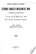 Segundo Congreso americano del nino celebrado en Montevideo del 18 al 25 de mayo de 1919