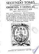Segundo tomo de la Coleccion de Reales Decretos, Ordenes, y Cedulas de su Magestad... dirigidas á esta Universidad de Salamanca... desde 1770... hasta... 1771