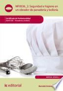 Seguridad e Higiene en un obrador de panadería y bollería. INAFO108