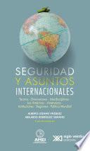 Seguridad y asuntos internacionales