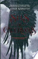 Seis de cuervos / Six of Crows