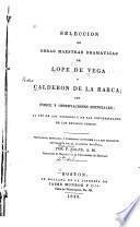Seleccion de obras maestras dramáticas de Lope de Vega y Calderon de la Barca