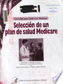 Selección de un plan de salud Medicare