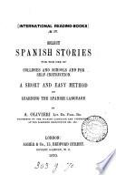 Select Spanish stories, [ed.] by A. Olivieri