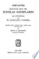 Selections from the Novelas ejemplares: La gitanilla and El licenciado Vidriera