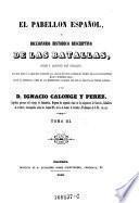 """""""El"""" pabellon Español, o diccionario historico descriptivo de las batallas, sitios y acciones mas notables"""