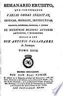 Semanario erudito, dalas a luz A. Valladares de Sotomayor