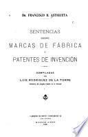 Sentencias sobre marcas de fábrica y patentes de invención