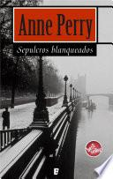 Sepulcros blanqueados (Detective William Monk 9)