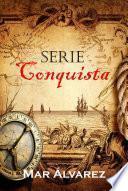 Serie Conquista
