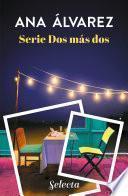 Serie Dos más dos (Pack con Dos copas y una noche   Dos cafés y una aventura)
