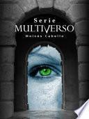 Serie Multiverso