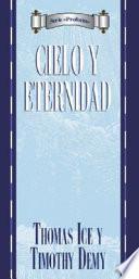 Serie Prophecia: Cielo y Eternidad