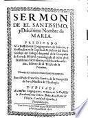 Sermon de el Santissimo y dulcissimo nombre de Maria