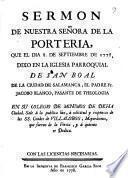 Sermon de Nuestra Señora de la Porteria que el dia 8 de septiembre de 1778