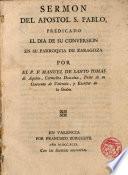 Sermon del Apostol S.Pablo,predicado el dia de su conversion en su Parroquia de Zaragoza