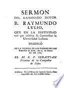 Sermon del iluminado dotor B. Raymundo Lulio