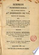Sermon paneg.-moral del glor. infante Sto. Dominguito del Val ... que en la parroquia de S. Miguel de los Navarros de Zaragoza, a 21 de Set. de 1806, predicó, el R. Fr. Manuel Montero ...