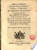 Sermón panegirico que de... Sto. Domingo de Guzmán predicó en su Iglesia de San Ildefonso de Zaragoza el dia 4 de Ag. de 1816, el P. Fr. Valero Bellido...