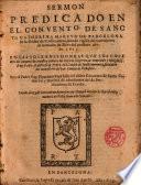 Sermon predicado en el Convento de Sancta Catherina Martyr de Barcelona...