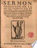 Sermon predicado en la Seo de Valencia,dia de S. Luys Obispo,el Año 1602