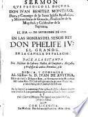 Sermon que predico el doctor don Iuan Benitez Montero ... el dia 17 de setiembre de 1678 en las honras del señor rey don Phelipe IV ... en la capilla de palacio