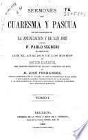 Sermones de Cuaresma y Pascua, con los Panegíricos de La anunciación y de San José
