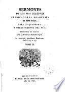 Sermones de los más celebres predicadores franceses de este siglo