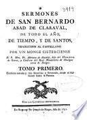 Sermones de San Bernardo abad de Claraval, de todo el año, de tiempo, y de santos