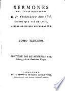 Sermones del Illmo. Sr. --- Obispo que fué de Lugo, actual arzobispo de Tarragona