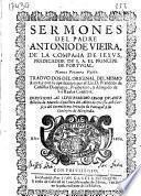Sermones del Padre Antonio de Vieira, de la Compañia de Iesus ...