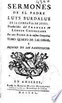 Sermones del Padre Luis Burdalue de la Compañia de Jesus