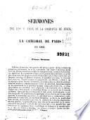 Sermones del Rdo. P. Félix de la Compañía de Jesus, en la catedral de Paris en 1860