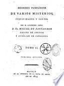 Sermones panegiricos de varios misterios, festividades y santos