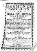 Sermones panegyricos y morales
