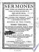 Sermones para todos los domingos del año y para las ferias mayores de la Quaresma y assuntos de la Semana Santa, 2