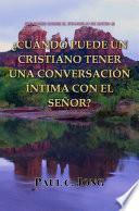 SERMONES SOBRE EL EVANGELIO DE MATEO (I)-¿CUÁNDO PUEDE UN CRISTIANO TENER UNA CONVERSACIÓN ÍNTIMA CON EL SEÑOR?