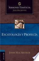 Sermones temáticos sobre escatología y profecía