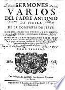 SERMONES VARIOS DEL PADRE ANTONIO DE VIEIRA, DE LA COMPAÑIA DE JESVS
