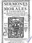 Sermones varios, morales y panegiricos