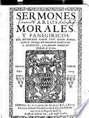 Sermones varios, morales, y panegyricos