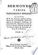 Sermones varios panegiricos y morales